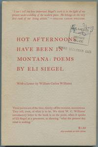 Hot Afternoons Have Been In Montana: Poems