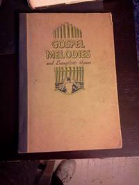 Gospel Melodies and Evangelistic Hymns