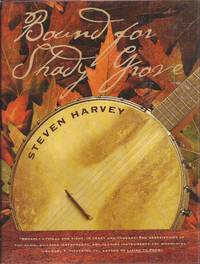Bound for Shady Grove (inscribed)