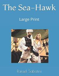 image of The Sea-Hawk : Large Print