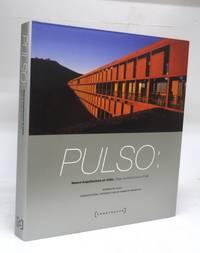 image of Pulso: Nueva Arquitectura en Chile/New Architecture in Chile