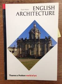 English Architecture; A Concise History (Series: Thames & Hudson World of Art.)