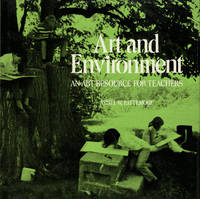 Art and Environment: An Art Resource for Teachers