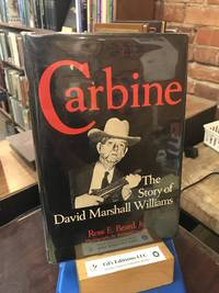 Carbine: The Story of David Marshall Williams