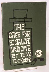 The case for socialized medicine