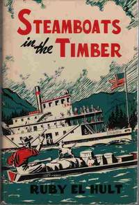 Steamboats in the Timber [Lake Coeur D'Alene, Idaho]
