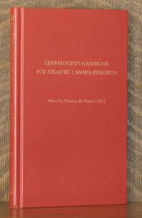 GENEALOGIST'S HANDBOOK FOR ATLANTIC CANADA RESEARCH