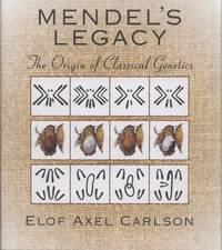 Mendel's Legacy: The Origin of Classical Genetics