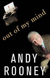 image of Out of My Mind: The Opinions of Andy Rooney