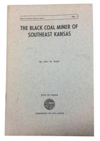 The Black Coal Miner of Southeast Kansas