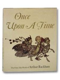 Once Upon a Time: The Fairy World of Arthur Rackham
