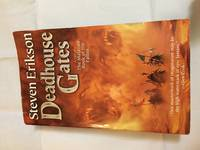 Deadhouse Gates (The Malazan Book of the Fallen, Book 2) by Steven Erikson - Paperback - February 7, 2005 - from Jessica's Bookshelf and Biblio.co.uk