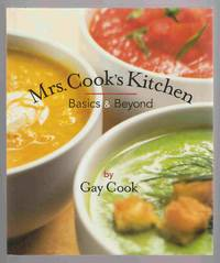 Mrs. Cooks Kitchen Basics and Beyond