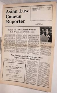 Asian Law Caucus reporter; January-June 1987