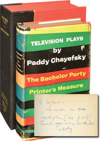 image of Television Plays: The Bachelor Party, Printer's Measure, Holiday Song, The Big Deal, The Mother, Marty (First Edition, inscribed to Delbert Mann)