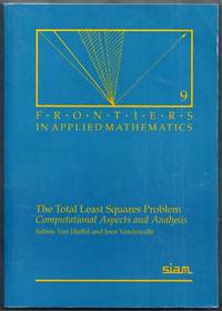 The Total  Least Squares Problem. Computational Aspects and Analysis