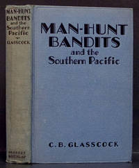 Man-Hunt: Bandits and the Southern Pacific