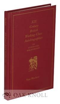 XIX CENTURY BRITISH WORKING-CLASS BIBLIOGRAPHIES: AN ANNOTATED BIBLIOGRAPHY