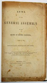 ACTS AND LAWS OF THE STATE OF SOUTH CAROLINA DURING ITS POST-WAR RECONSTRUCTION, 1866-1878