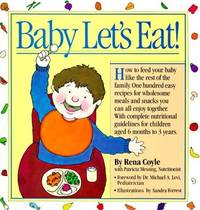 Baby Let's Eat! (Welcome Books)