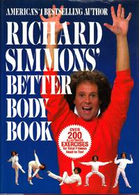 image of Richard Simmons' Better Body Book Over 200 Illustrated Exercises for Total  Fitness Head to Toe