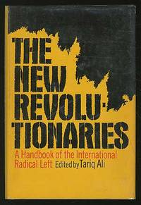 image of The New Revolutionaries: A Handbook Of The International Radical Left