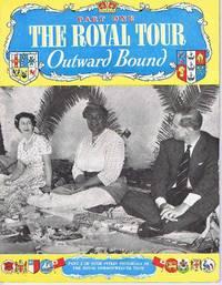 image of The Royal Tour Outward Bound, New Zealand, Australia, Homeward Bound Part 1 to 4