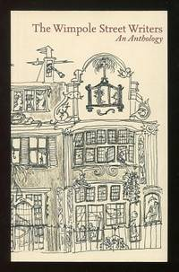 The Wimpole Street Writers: An Anthology [*SIGNED* by the group's founder]