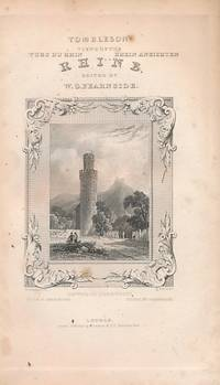 Tombleson's Views of the Rhine by  W G [ed.]  William; Fearnside - Hardcover - Reprint - [1832] - from Barter Books Ltd (SKU: j7575)