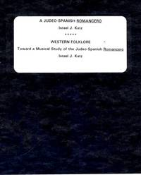 """""""A JUDEO-SPANISH ROMANCERO"""" AND """"WESTERN FOLKLORE: TOWARD A MUSICAL STUDY  OF THE..."""