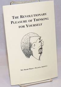 image of The revolutionary pleasure of thinking for yourself