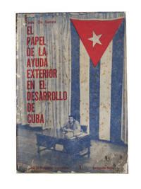 El papel de la ayuda exterior en el desarrollo de Cuba. Charlas sobre problemas economicos en el Cine-Teatro MinFAR, marzo 9 de 1961.