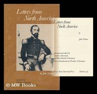Letters from North America / by John Xantus ; Translated and Edited by Theodore Schoenman and...