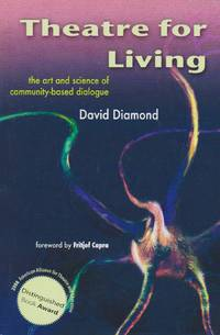 image of Theatre for Living: The Art and Science of Community-based Dialogue