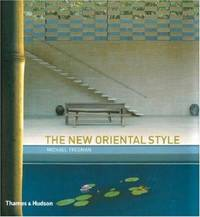 The New Oriental Style: Tradition  Transition  Modern