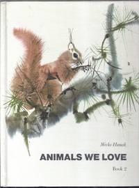 Animals We Love. Book 2