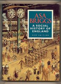 A Social History of England; From the Ice Age to the Channel Tunnel