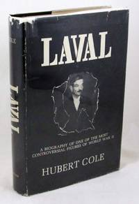 Laval: A Biography
