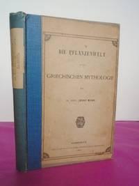 DIE PFLANZENWELT IN DER GRIECHISCHEN MYTHOLOGIE