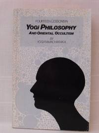 image of Fourteen Lessons in Yogi Philosophy and Oriental Occultism