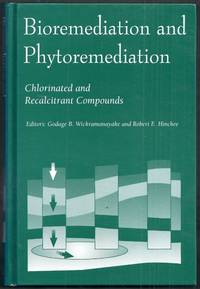 Bioremediation and Phytoremediation. Chlorinated and Recalcitrant Compounds