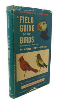 image of A FIELD GUIDE TO THE BIRDS :  Giving Field Marks of all Species Found East  of the Rockies