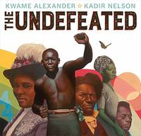 Undefeated, The (Caldecott Medal Book)