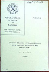 Conodont Zonation, Waterways Formation (Upper Devonian), Northeastern and Central Alberta, Paper...