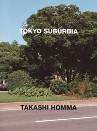 Takashi Homma - Tokyo Suburbia
