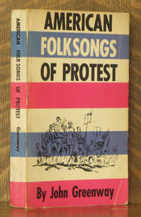 AMERICAN FOLKSONGS OF PROTEST