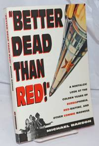image of Better dead than red!