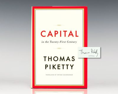 Cambridge, MA: The Belknap Press of Harvard University, 2014. First edition of Piketty's magnum opus...