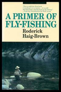 A PRIMER OF FLY FISHING