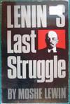 Lenin's Last Struggle